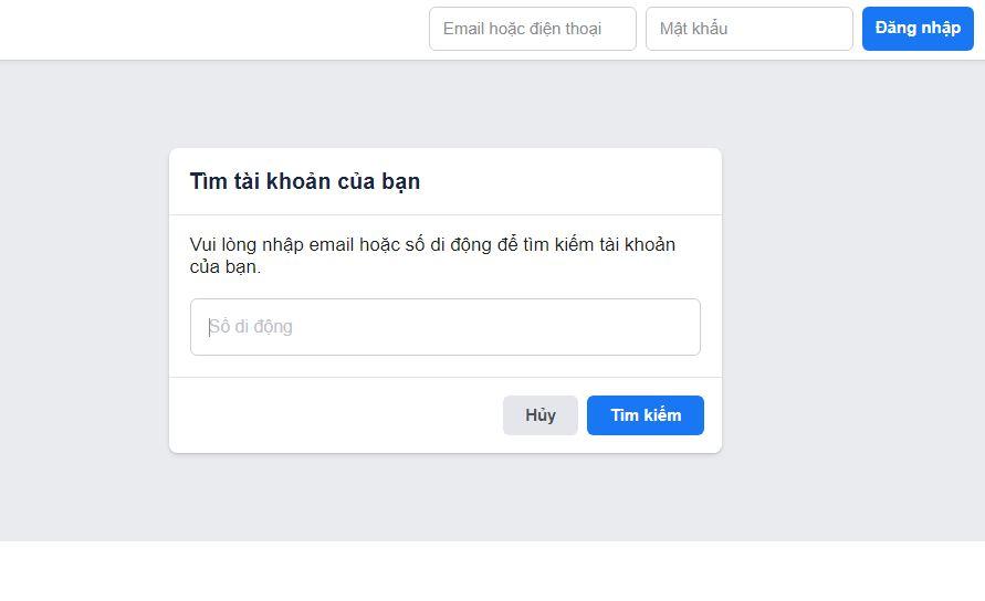 Facebook sẽ hiển thị ô trống để bạn nhập email hoặc số điện thoại dùng để tìm kiếm tài khoản.